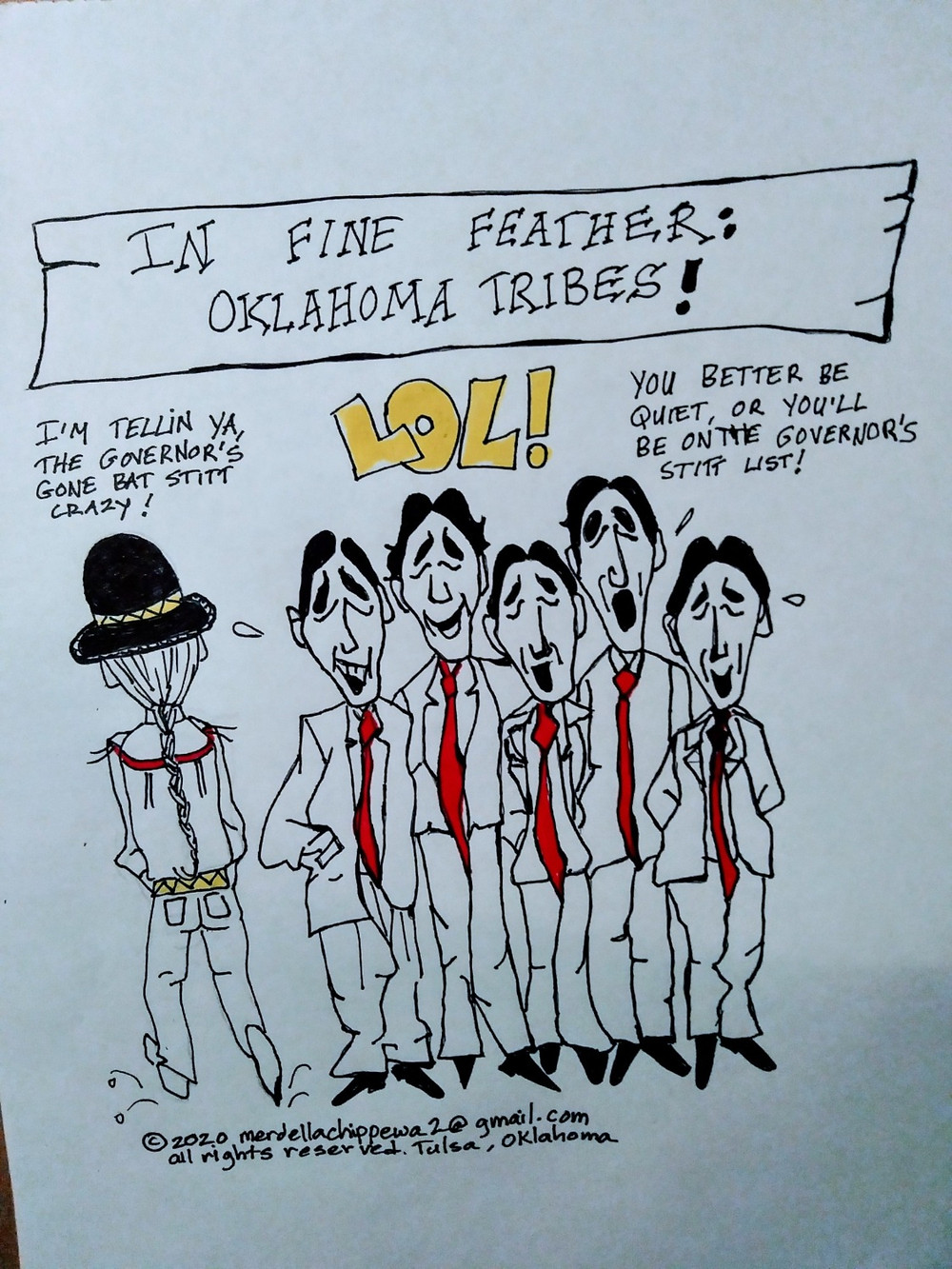 The picture pokes fun at the current Oklahoma Governor for emphasizing an increase in taxes towards the Native American Tribes.
