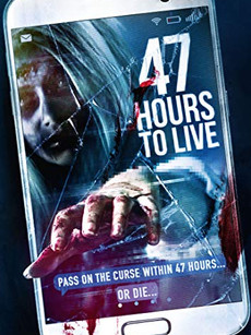 47 Hours to Live Movie Download