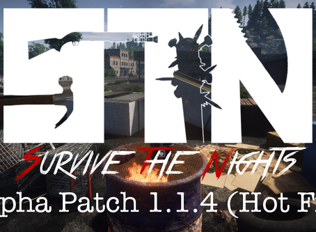 Jan 17th - Patch Notes - Alpha 1.1.4 (Hot Fix)