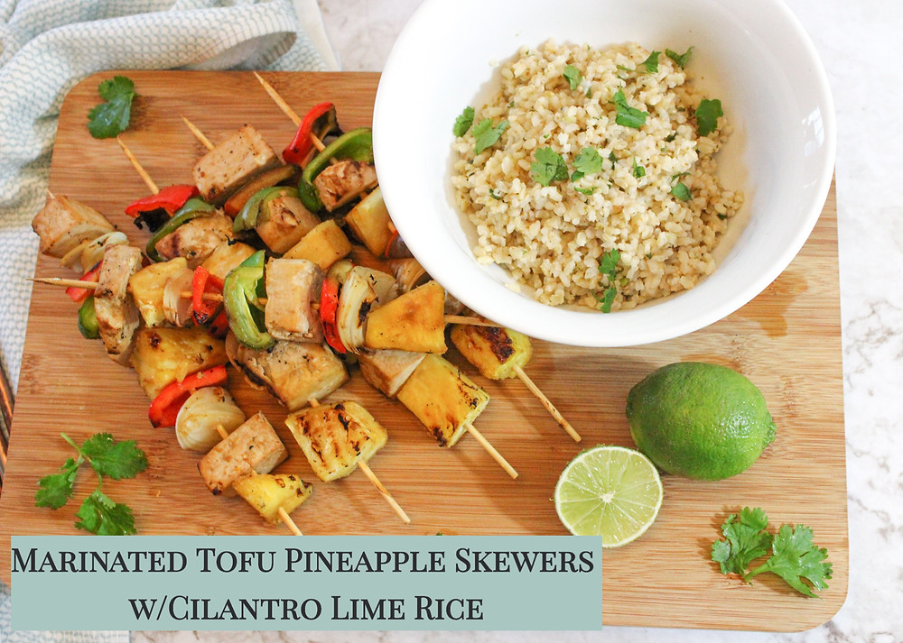 Marinated Tofu and Pineapple skewers with cilantro lime rice