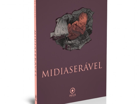 """MIDIASERÁVEL"", RECENTE LIVRO DE DELALVES COSTA"