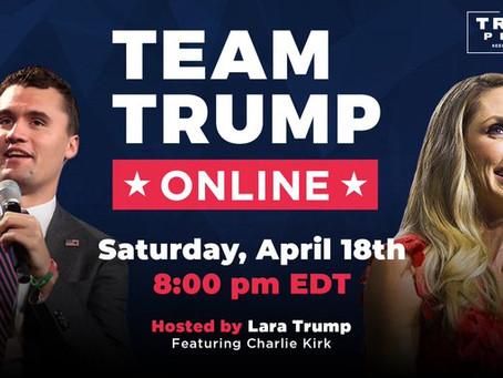 WATCH LIVE: Team Trump Online with Lara Trump and Charlie Kirk