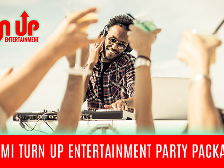 Miami Turn Up Entertainment Party Packages