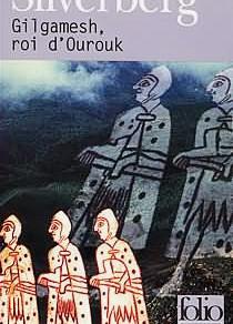 """Lecture : """"Gilgamesh, roi d'Ourouk"""""""