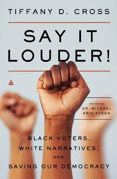 Book Cover of Say It Louder! by Tiffany D. Cross