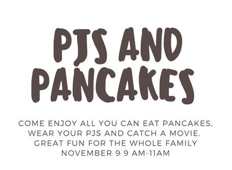 PJs and Pancakes- Nov 9th 9-11AM