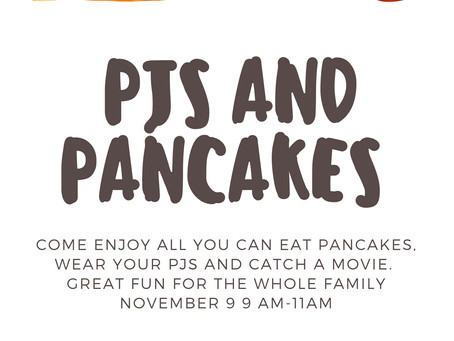 PJs and Pancakes- Nov 9th 9-11AM