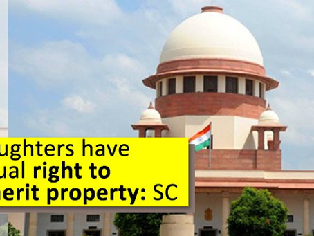 COPARCENARY RIGHTS OF DAUGHTERS TO INHERIT PROPERTY: THE LATEST DEVELOPMENT