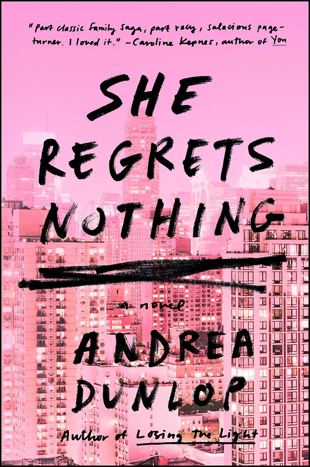 She Regrets Nothing by Andrea Dunlop thebookslut book reviews