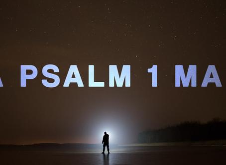 A Psalm 1 Man