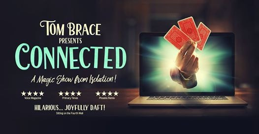 """New - Tom Brace """"Connected"""" Zoom Show Date"""