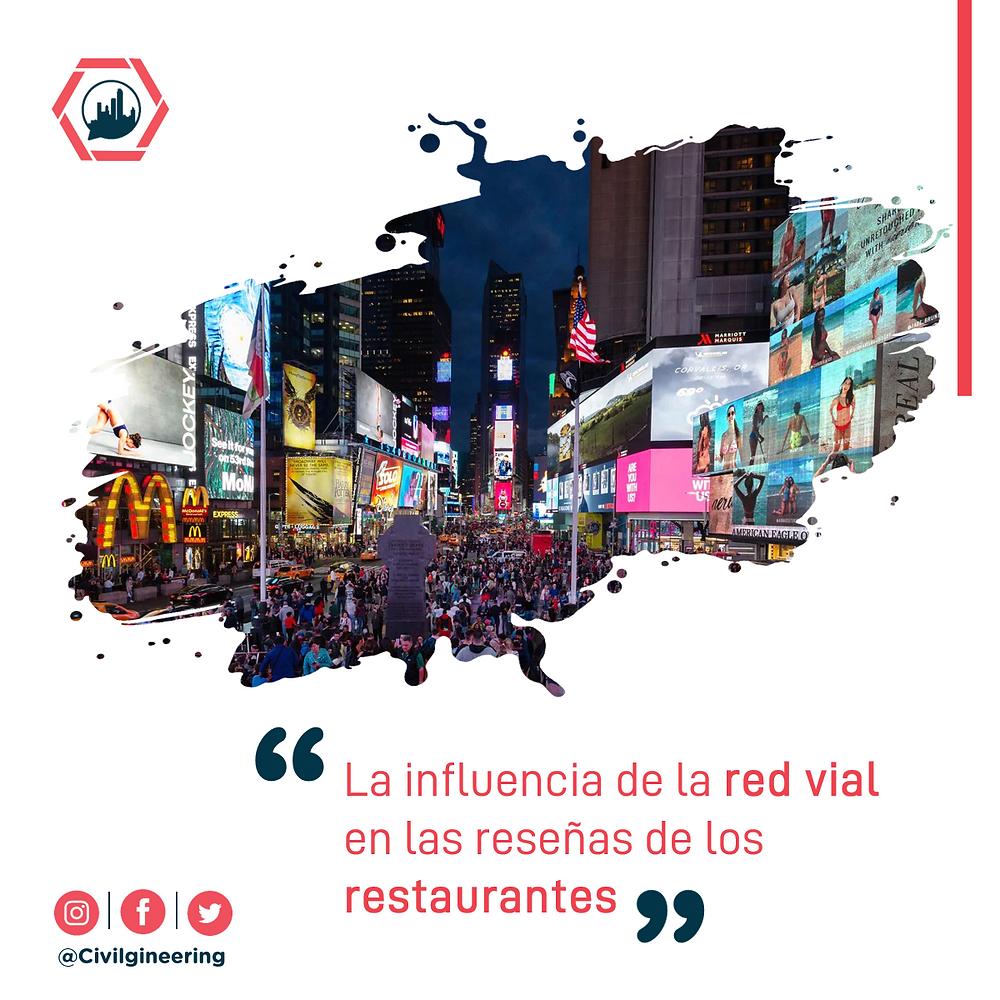 La influencia de la red vial en las reseñas de los restaurantes