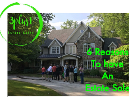 6 Reasons To Have An Estate Sale