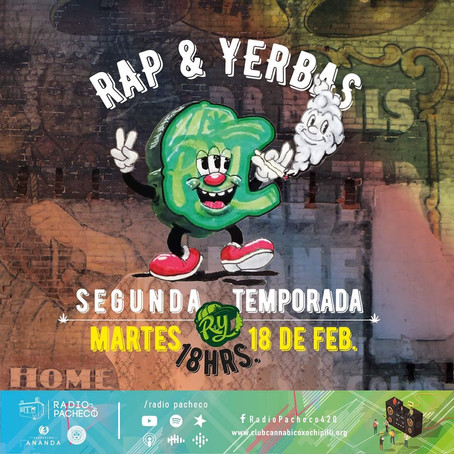 Rap & Yerbas Inicio 2nd Temporada