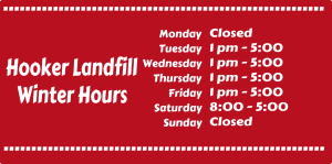Winter Hours Hooker Landfill