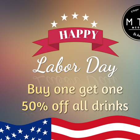 BOGO 50% off Labor day