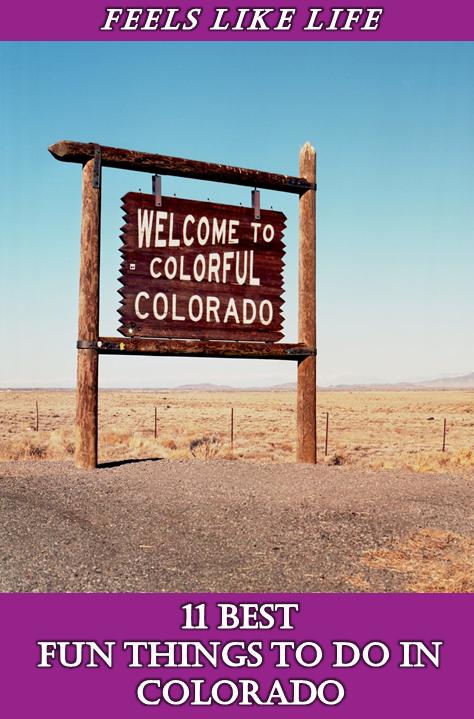 Fun Things to do in Colorado