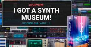I got a synth museum! UVI Vintage Vault Overview.