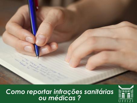 Como reportar infrações sanitárias ou médicas?