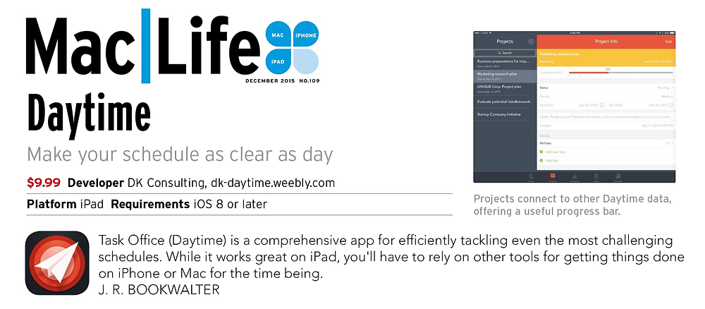 Task Office (Daytime) is a comprehensive app for efficiently tackling even the most challenging schedules. While it works great on iPad, you'll have to rely on other tools for getting things done on iPhone or Mac for the time being.