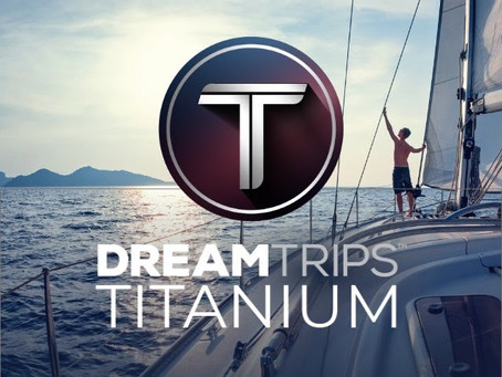 DreamTrips Titanium - The Ultimate Lifestyle