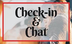 Sunday Check-in and Chat - Click here for New Link