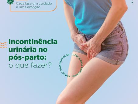 Incontinência urinária no pós-parto: o que fazer?