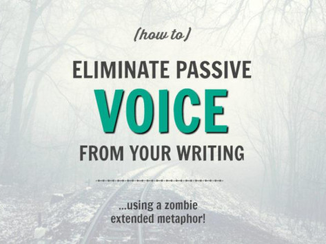 How to Eliminate Passive Voice From Your Writing