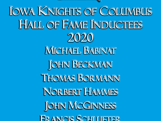 Announcing the Iowa KofC Hall of Fame Class of 2020