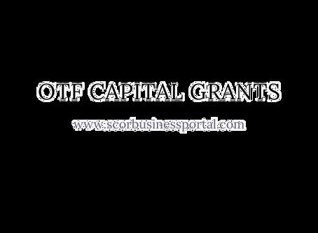 Capital Grants - OTF