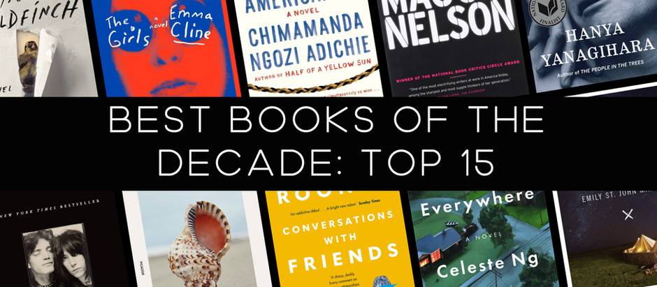 The Best Books of the Decade (2010-2019): TOP 15