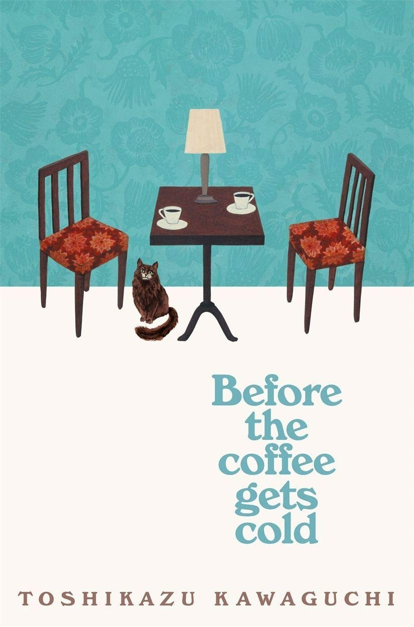 Before the Coffee Gets Cold by Toshikazu Kawaguchi : the book slut book reviews thebookslut