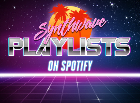More Synthwave playlists on Spotify!