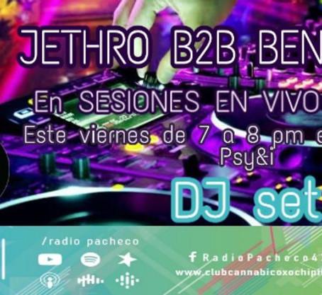 """""""JETHRO B2B BEN JAMMIN"""" Sesiones en Vivo"""