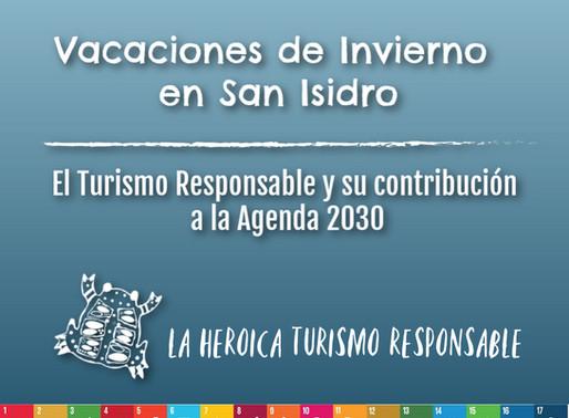 VACACIONES DE INVIERNO EN SAN ISIDRO. El Turismo Responasble y su contribución a la agenda 2030.
