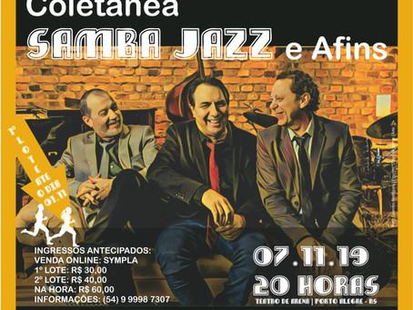 Coletânea Samba, Jazz e afins, dia 07 de novembro, no Teatro de Arena. Imperdível!!!