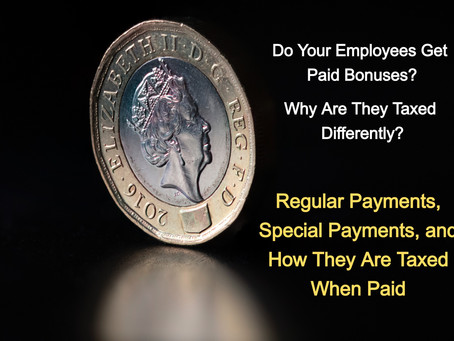 Regular Payments, Special Payments and How They Are Taxed Differently When Paid