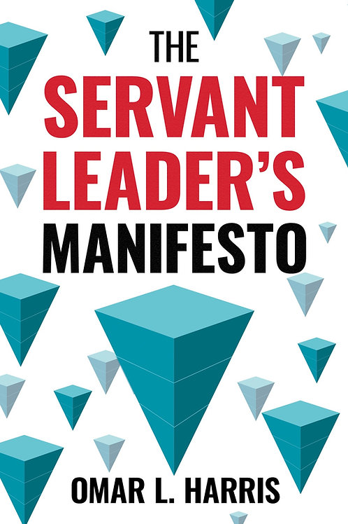 The Servant Leader's Manifesto (`Personally Autographed)