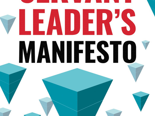 The Servant Leader's Manifesto