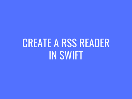 Create a RSS Reader in Swift