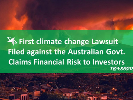 First Climate Change Lawsuit Filed against the Australian Govt; Claims Financial Risk to Investors