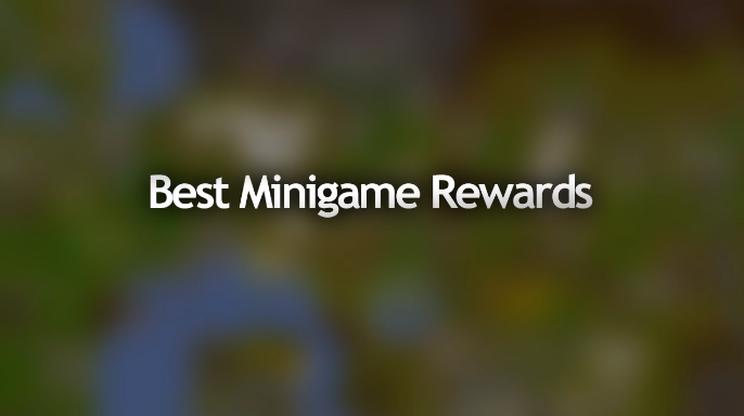 Best Minigame Rewards in OSRS