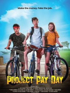 Project Pay Day Movie Download