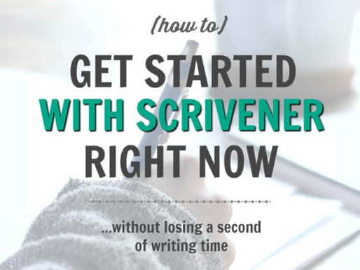 How to Get Started With Scrivener Right Now (without losing a second of writing time)