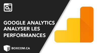Utilisez Google Analytics pour analyser les performances de son site Web