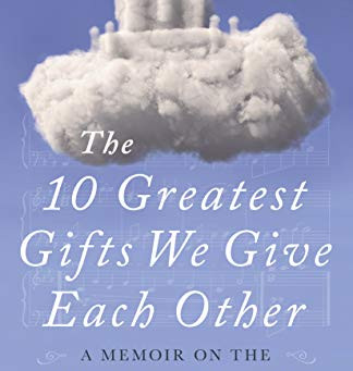Book Review: The 10 Greatest Gifts We Give Each Other by Barbara Lynn-Vannoy