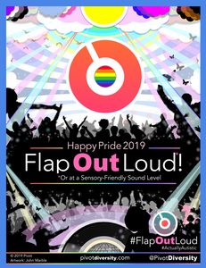 "An image of a poster showing silhouettes of people with their hands in the air and dancing. They stand underneath colorful clouds and a sun shining rays of light. A record and a disco ball, signifying dancing, sir below. The poster features the words ""Happy Pride 2019. Flap Out Loud or at a sensory-friendly sound level""."
