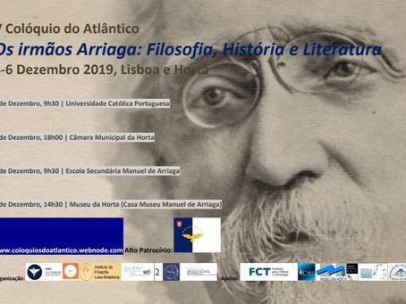 V Colóquio do Atlântico - Os irmãos Arriaga, hoje e amanhã, na cidade da Horta