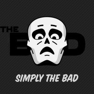 """The Bad released debuutalbum """"Simply The Bad"""""""