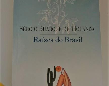 Raízes do Brasil: porque ler agora